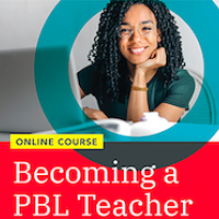 This logo reads Becoming a PBL Teacher